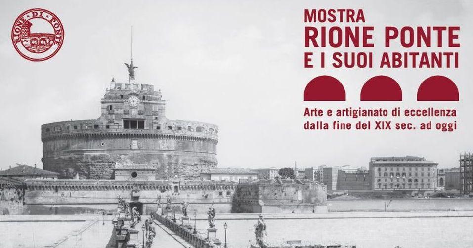 Il Rione Ponte ed i suoi abitanti Roma