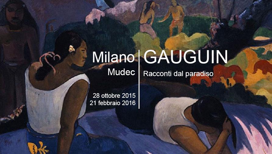 La mostra di Gauguin a Milano al Mudec | Date 2015 / 2016